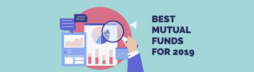 Mutual Funds: Best Mutual Fund Investment Plans for 2019