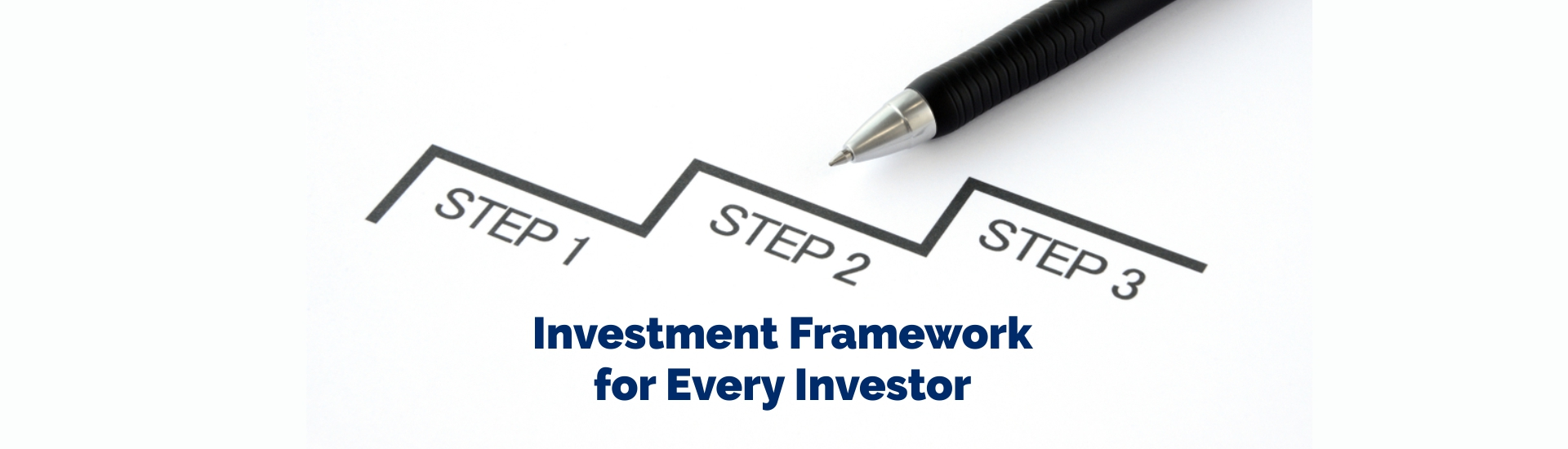 Investment Framework for Every Investor